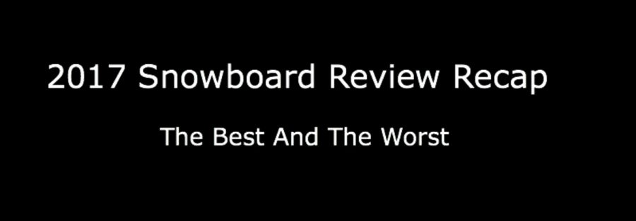 snowboard-review-list-2017-all-brands-best-worst