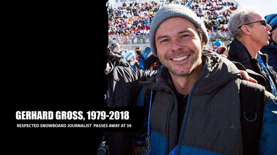 Remembering Gerhard Gross, Respected Snowboarder Family Member + Much More | 1979 – 2018
